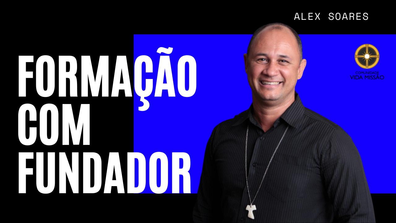 Formação com o Fundador Alex Soares